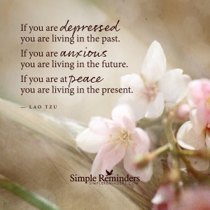 lao-tzu-depressed-past-anxious-future-peace-present-5t3w